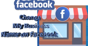 Change My Business Name on Facebook - Facebook Business Name Setup