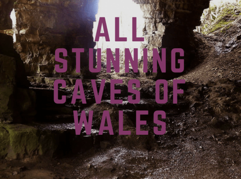 All Stunning Caves of Wales