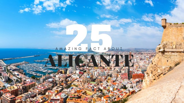 Facts about Alicante