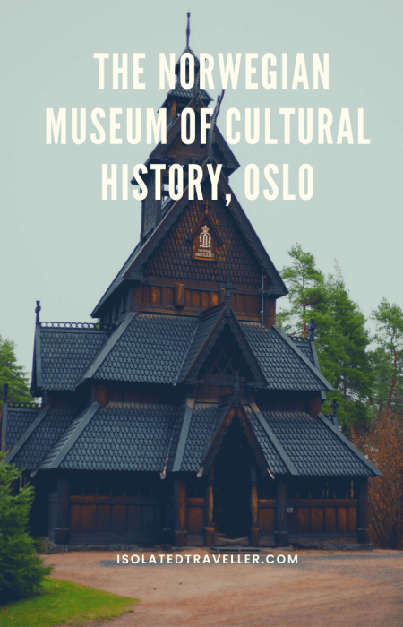 The Norwegian Museum of Cultural History, Oslo