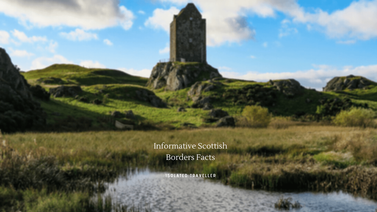 Informative Scottish Borders Facts