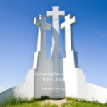 Interesting Facts About Three Crosses