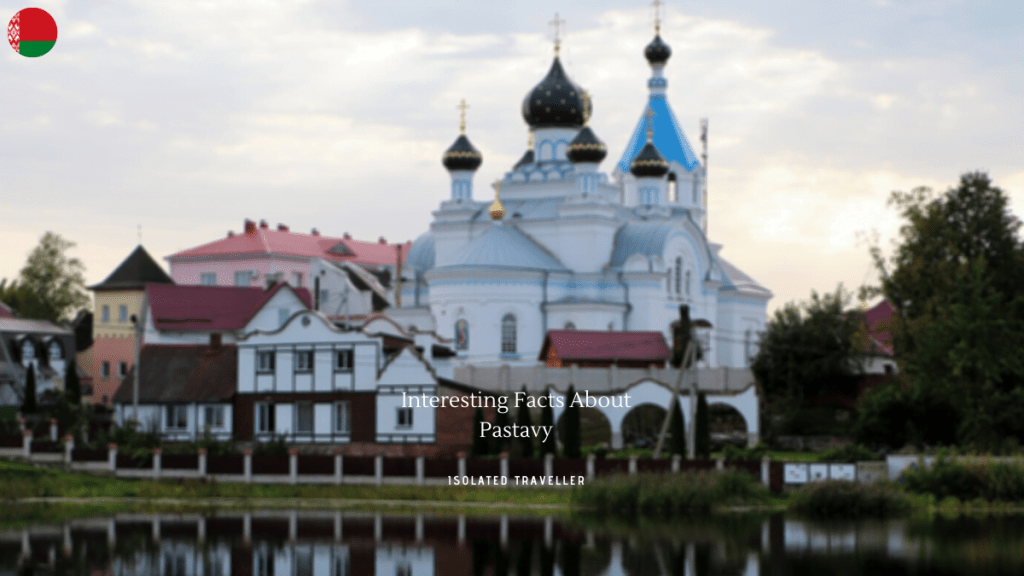 Interesting Facts About Pastavy