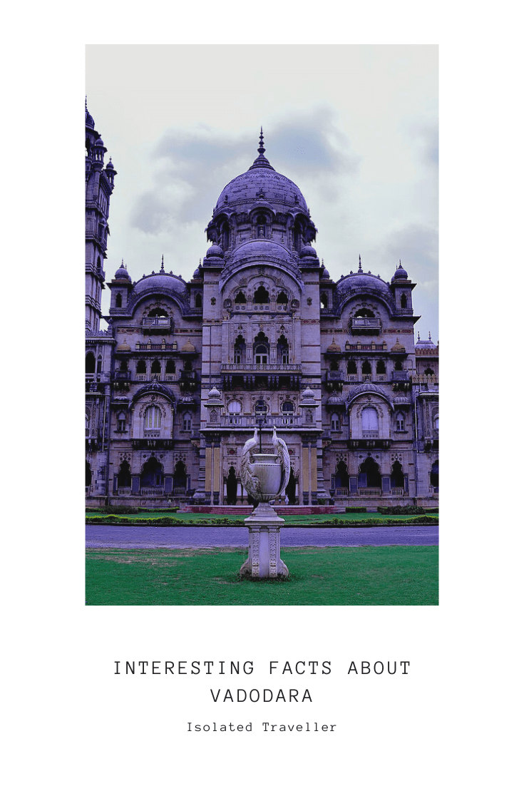 Facts About Vadodara