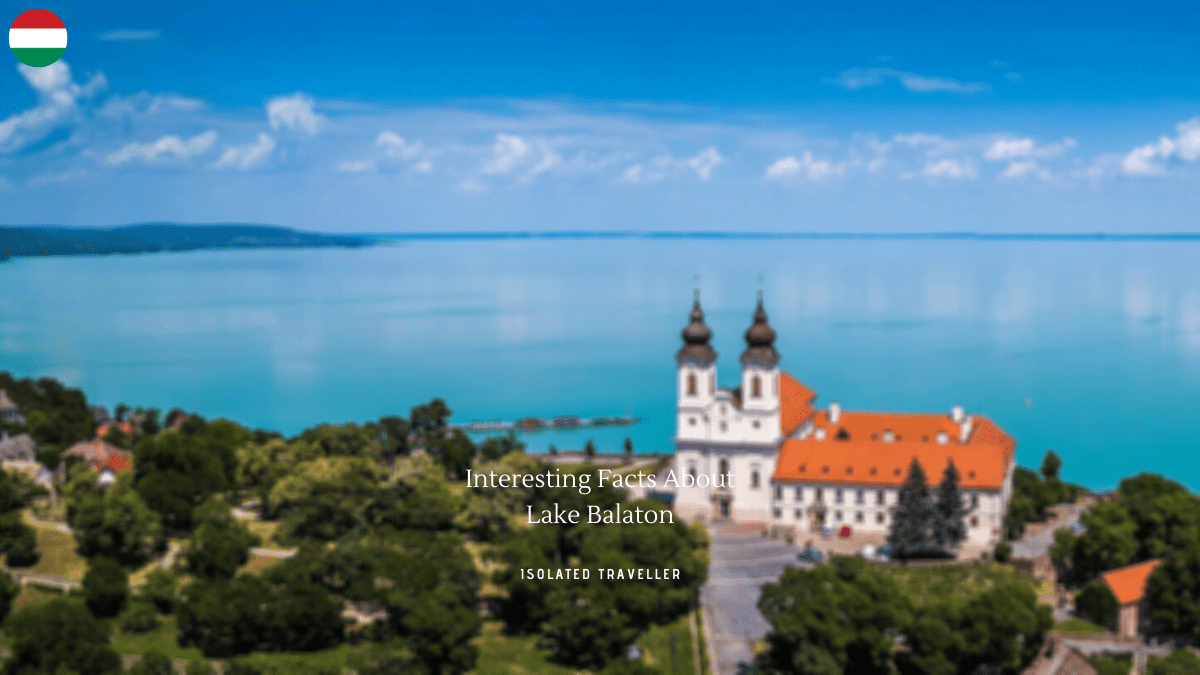 Interesting Facts About Lake Balaton