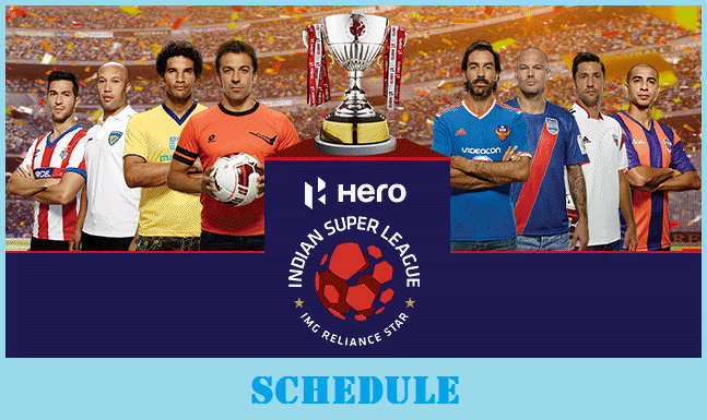 Indian Super League 2018-19 Schedule, Point Table, Tickets ...