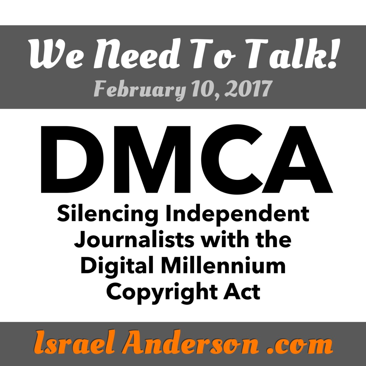 Silencing independent journalists with the digital millennium copyright act