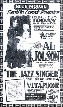 Newspaper ad from a fully equipped theater in Tacoma, Washington, showing The Jazz Singer, on Vitaphone, and a Fox newsreel, on Movietone, together on the same bill. (Public Domain)