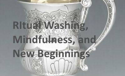 Ritual washing, mindfulness & new beginnings.