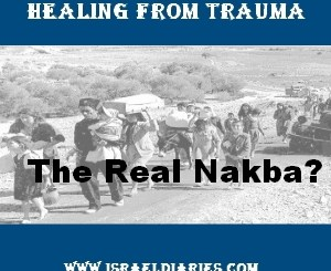 Healing from Trauma - the Real Nakba?