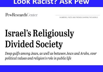 Pew Survey makes Israeli Jews look racist