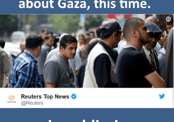 Reuters almost got it right about Gaza, this time.