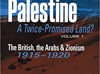 Cover of the book, Palestine, A Twice-Promised Land?