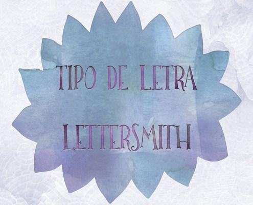 Tipo de letra: LetterSmith