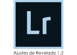 Recursos Lightroom: Ajustes Revelado 1.2