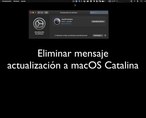 ¿Cómo eliminar el molesto mensaje de actualizar a macOS Catalina?