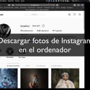 ¿Cómo descargar fotos de Instagram en el ordenador?