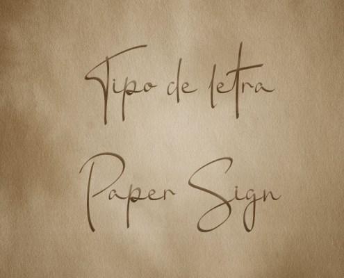 Tipografía Paper Sign