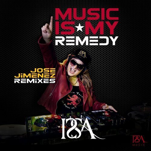 Music Is My Remedy - Remixes