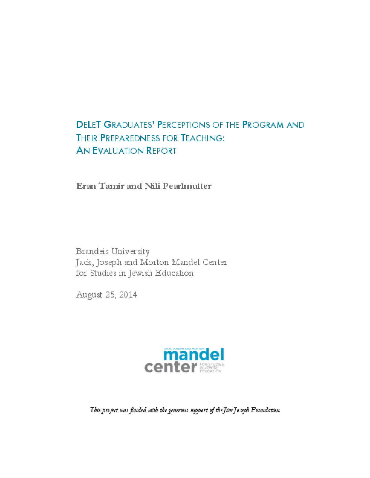 Delet Graduates Perceptions Of The Program And Their Preparedness For Teaching An Evaluation