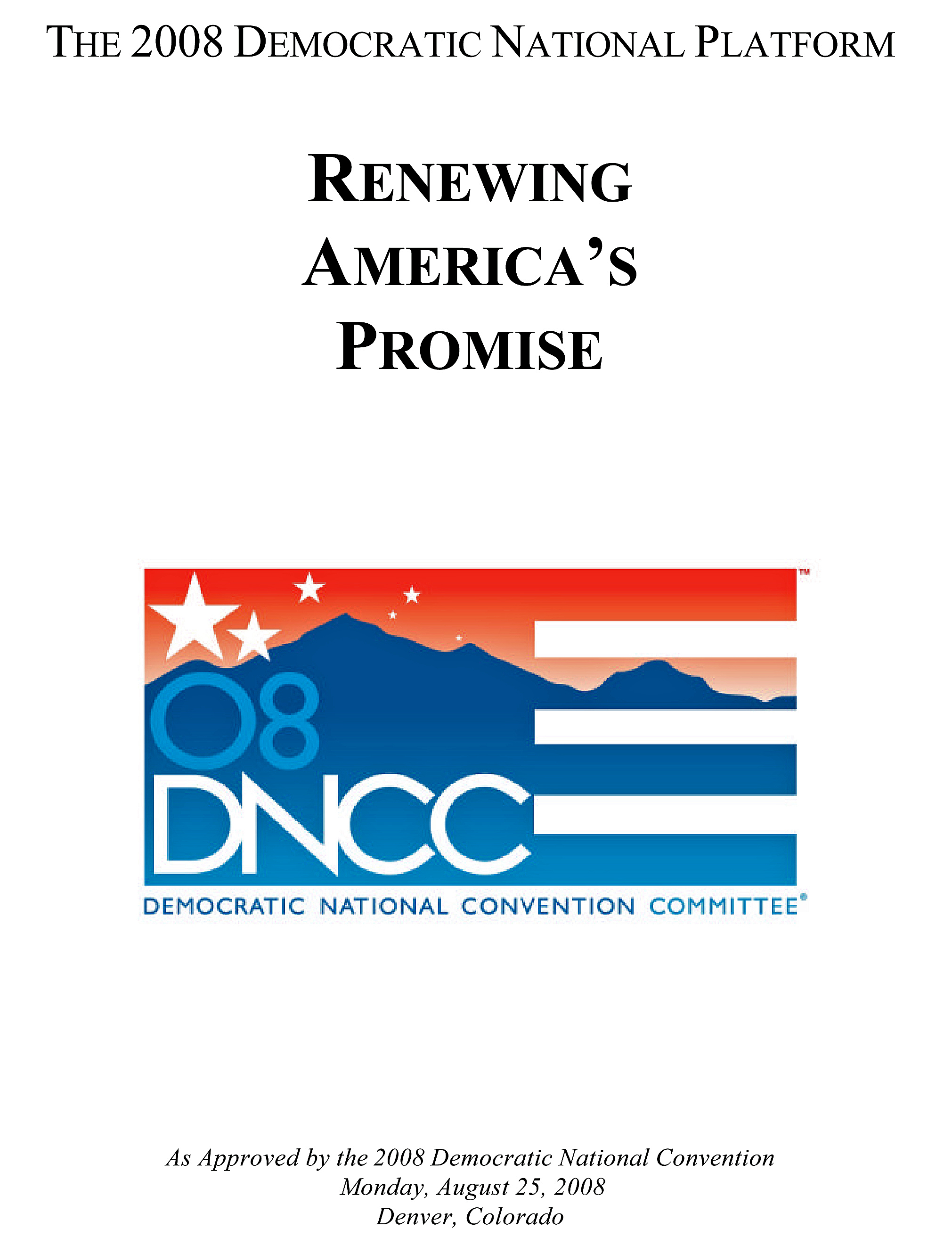 The 2008 Democratic Party Platform Cover