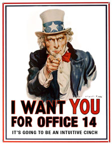 I want YOU for Office 14