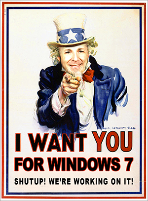 I want you for Windows 7