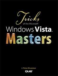 Tricks of the Microsoft Windows Vista Masters
