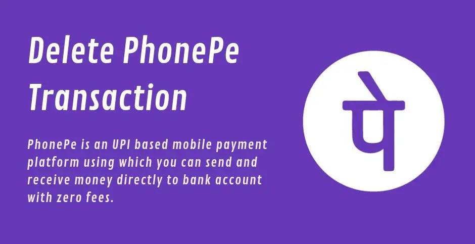 delete phonepe transaction