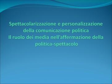 Istituto Fattorello - Spettacolarizzazione e personalizzazione della comunicazione politica 01
