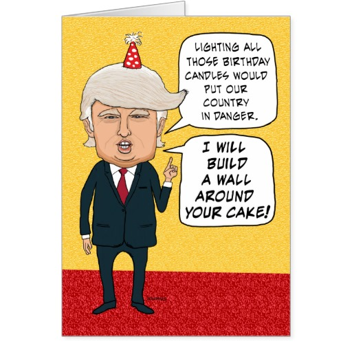 Funny Birthday Donald Trump Builds A Cake Wall Card Is Trump The