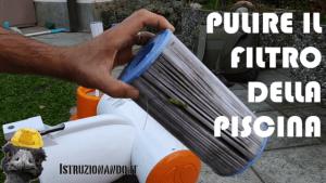 Pulire la cartuccia filtrante della piscina