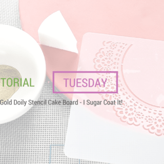 Gold Doily Stencil Cake Board  {Tutorial Tuesday}