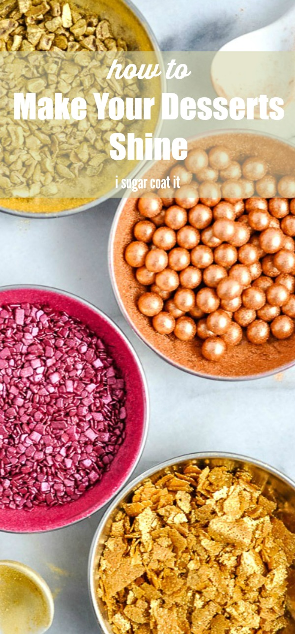 How to make your desserts shine with a little help from freeze-dried fruit powder, culinary shimmer dusts, cacao nibs, crispy pearls and pastry flakes.