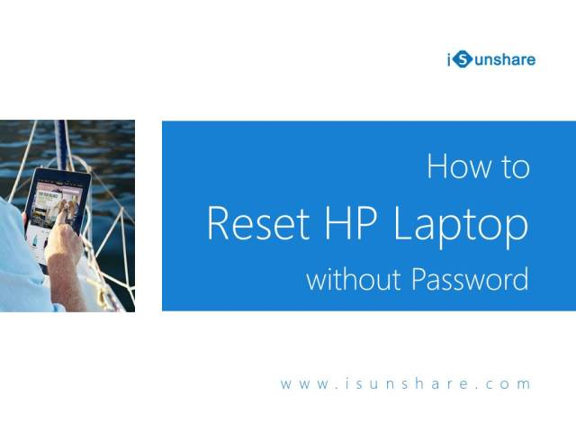 How to Factory Reset HP Laptop without Password - The Best 13 Ways