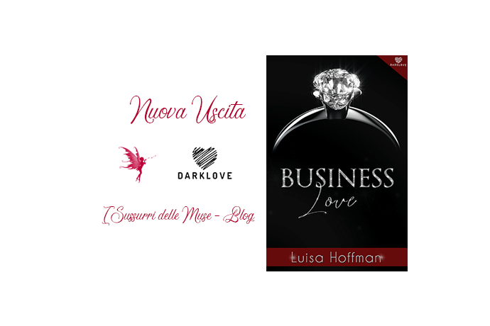 Business love di Luisa Hoffman