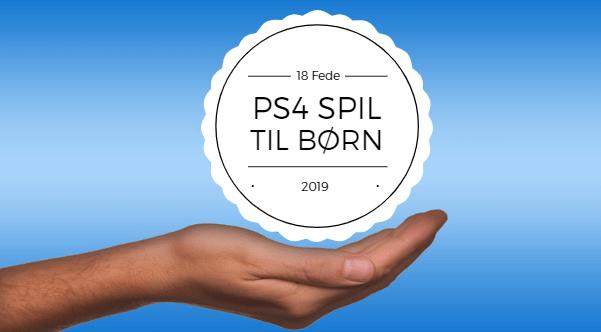 18 Fede Playstation 4 spil til børn i 2019