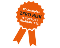 IT Champion Zero Risk Guarantee