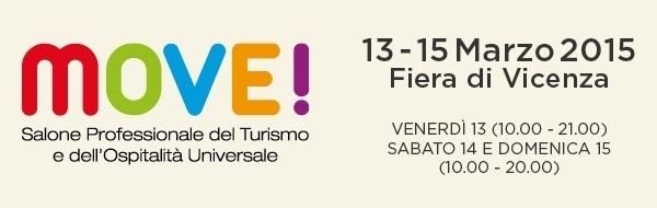 Move! Salone del Turismo e Ospitalità Universale a Vicenza dal 13 al 15 marzo