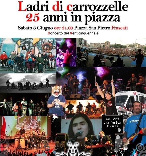 6 giugno 2015 a Frascati: concerto dei Ladri di Carrozzelle per festeggiare i 25 anni di attività