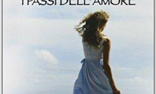 """i passi dell amore spark - RECENSIONE DE """"I PASSI DELL'AMORE"""" di Nicholas Sparks"""