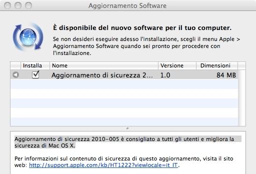 update 2010 005 Security Update 2010 005 per Leopard e Snow Leopard