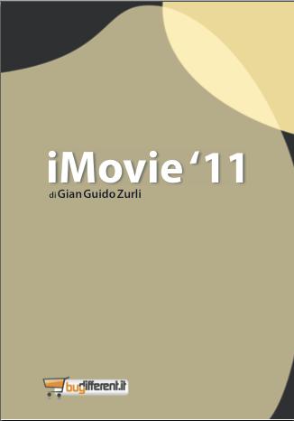 imovie11 copertina Impara iMovie con il nuovo eBook di BuyDifferent