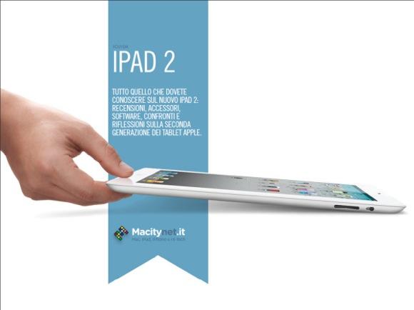 speciale ipad2 Macitynet: speciale iPad 2 con 200 applicazioni consigliate
