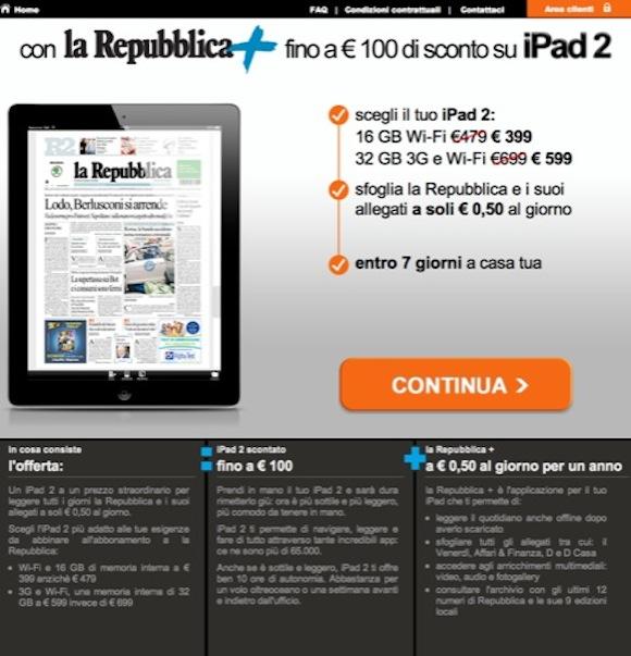 repubblica sconto ipad Abbonandosi a La Repubblica si riceverà uno sconto di 100 € per lacquisto di un iPad 2