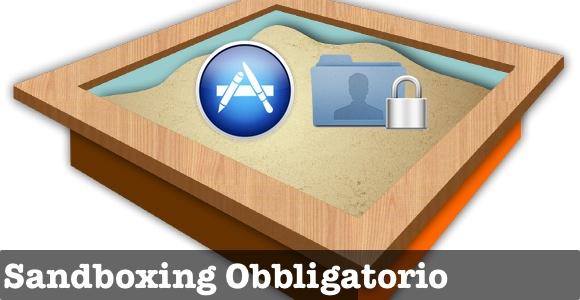 sandboxing apple obbligatorio Sandboxing obbligatoria dal 1 Marzo 2012, Apple prepara la fusione tra OS X e iOS?