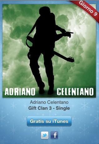 cele 12 giorni di regali, oggi Gift Clan 3, un singolo di Adriano Celentano