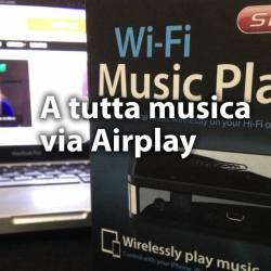 Wi-Fi Music Player con tecnologia Airplay