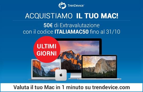 italiamac50 1 ULTIMI GIORNI: TrenDevice acquista il vostro Mac, con Italiamac 50 € di extravalutazione.