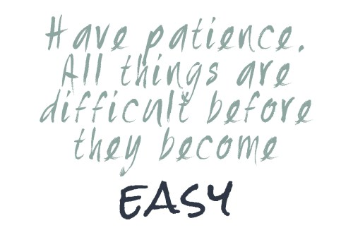 be patient quote @italianbark
